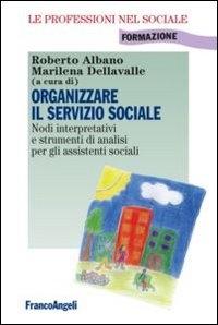 Organizzare il servizio sociale