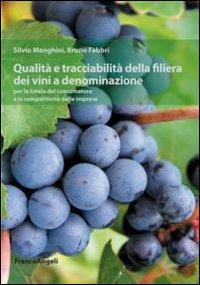 Qualità e tracciabilità della filiera dei vini a denominazione