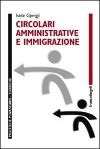 Circolari amministrative e immigrazione