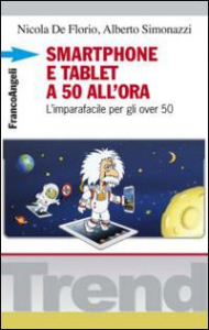 Smartphone e tablet a 50 all'ora
