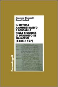 Il sistema amministrativo e contabile nella signoria di Pandolfo III Malatesti
