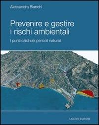 Prevenire e gestire i rischi ambientali