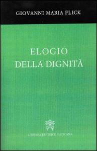 Elogio della dignità