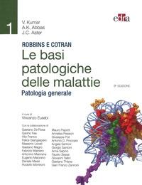 Vol. 1: Patologia generale