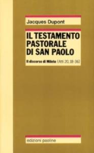 Il testamento pastorale di San Paolo