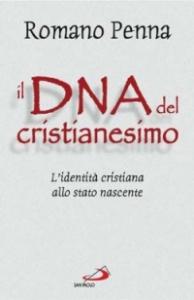 Il DNA del cristianesimo