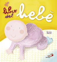 Il libro del bebè / Cristina Raiconi