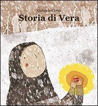 Storia di Vera / Gabriele Clima