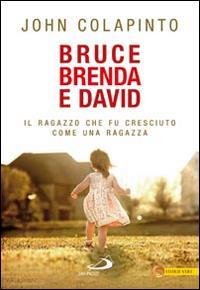 Bruce, Brenda e David