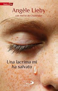 Una lacrima mi ha salvato