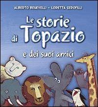 Le storie di Topazio e dei suoi amici