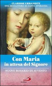 Con Maria in attesa del Signore