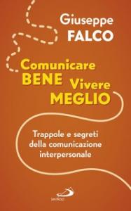 Comunicare bene, vivere meglio