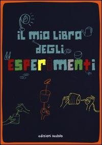 Il mio libro degli esperimenti