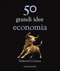 50 grandi idee di economia