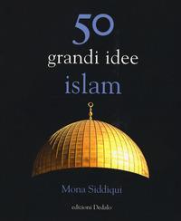 50 grandi idee. Islam