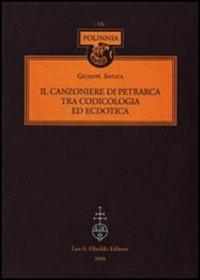 Il Canzoniere di Petrarca tra codicologia ed ecdotica
