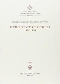Eugenio Battisti a Torino, 1924-1950