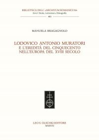 Lodovico Antonio Muratori e l'eredità del Cinquecento nell'Europa del XVIII secolo