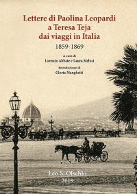 Lettere di Paolina Leopardi a Teresa Teja dai viaggi in Italia