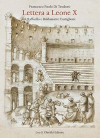 Lettera a Leone 10. di Raffaello e Baldassarre Castiglione