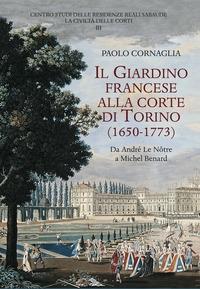 Il giardino francese alla corte di Torino (1650-1773)