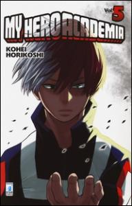 My hero academia / Kohei Horikoshi. 5