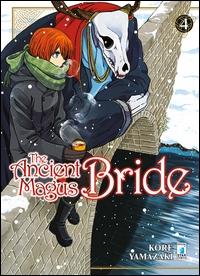 The ancient magus bride / Kore Yamazaki. 4