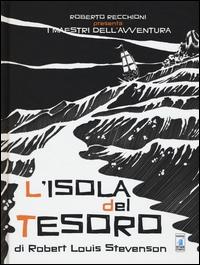 L'isola del tesoro / di Robert Louis Stevenson ; adattamento Michele Monteleone, sceneggiatura ; Oscar, disegni