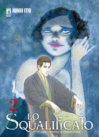 Lo squalificato / Junji Ito ; dal romanzo di Osamu Dazai. Vol. 3