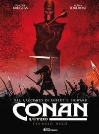 Conan il cimmero. [2]: Colosso nero