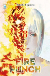 Fire punch / Tatsuki Fujimoto. 8