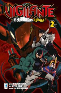 Vigilante : my hero academia illegals / story Hideyuki Furuhashi ; art Betten Court ; original story Kohei Horikoshi. 2