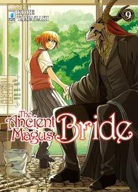 The ancient magus bride / Kore Yamazaki. 9