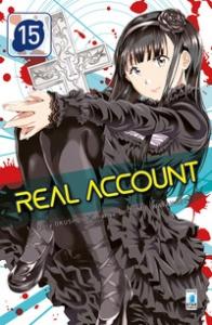 Real account / story Okushou ; manga Shizumu Watanabe. 15