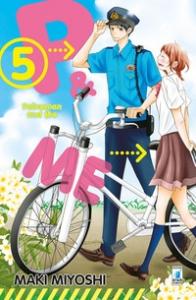 P & me : policeman and me / Maki Miyoshi. 5