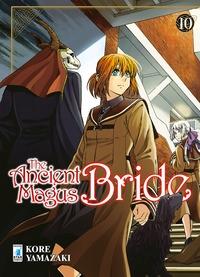 The ancient magus bride / Kore Yamazaki. 10