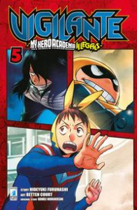 Vigilante : my hero academia illegals / story Hideyuki Furuhashi ; art Betten Court ; original story Kohei Horikoshi. 5