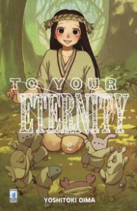 To your eternity / Yoshitoki Oima. 2