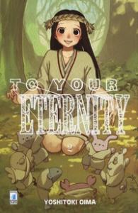 To your eternity / Yoshitoki Oima. 2