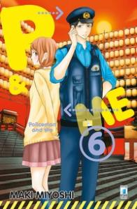 P & me : policeman and me / Maki Miyoshi. 6
