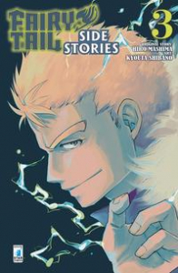 Fairy tail side stories / original story Hiro Mashima ; art Kyouta Shibano. 3