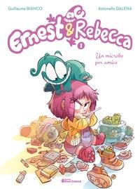 Ernest & Rebecca. 1, Un microbo per amico