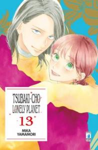 Tsubaki-cho lonely planet / Mika Yamamori. 13