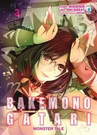 Bakemonogatari : monster tale / story Nisioisin ; art Oh! Great ; character design Vofan. 3