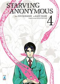 Starving anonymous / storia Yuu Kuraishi ; disegni Kazu Inabe ; soggetto originale Kengo Mizutani. 4
