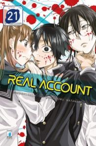 Real account / story Okushou ; manga Shizumu Watanabe. 21
