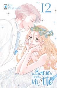 Un bacio a mezzanotte / Rin Mikimoto. 12