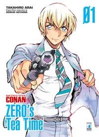 Detective Conan. Zero's tea time / Takahiro Arai ; original story cooperation by Gosho Aoyama. 1
