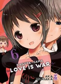 Love is war = Kaguya-sama / Aka Akasaka. 6
